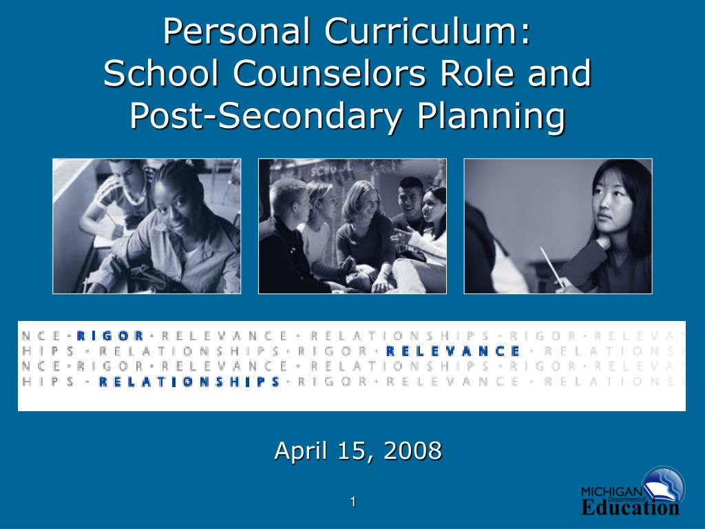 personal curriculum school counselors role and post secondary planning l.