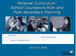 personal curriculum school counselors role and post secondary planning