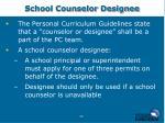 school counselor designee