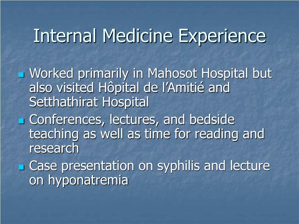 Internal Medicine Experience