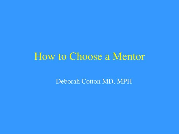 how to choose a mentor n.