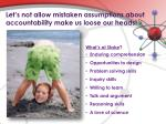 let s not allow mistaken assumptions about accountability make us loose our heads