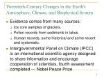 twentieth century changes in the earth s atmosphere climate and biophysical system
