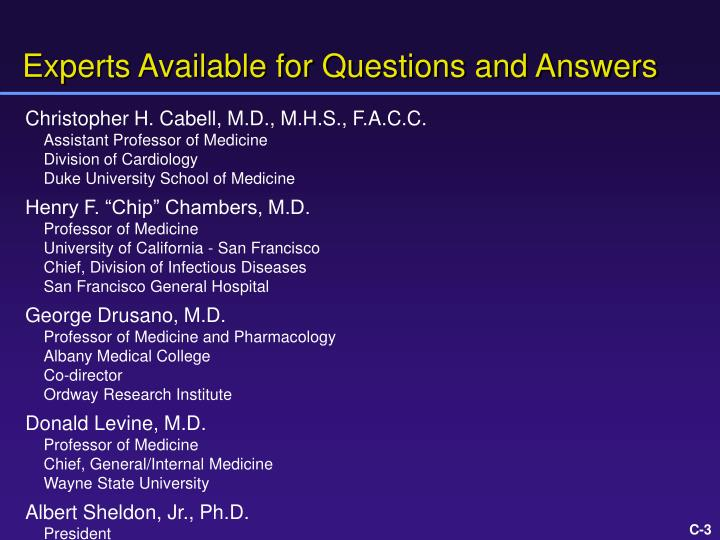 Experts available for questions and answers