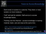 voice to access knowledge