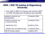 mdr xdr tb isolates at regensburg university