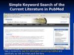simple keyword search of the current literature in pubmed11