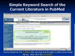 simple keyword search of the current literature in pubmed12