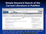 simple keyword search of the current literature in pubmed13