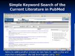 simple keyword search of the current literature in pubmed14