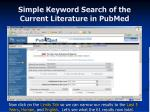 simple keyword search of the current literature in pubmed15