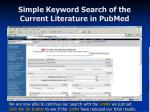 simple keyword search of the current literature in pubmed16
