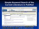 simple keyword search of the current literature in pubmed18