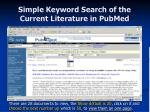 simple keyword search of the current literature in pubmed19