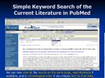 simple keyword search of the current literature in pubmed20