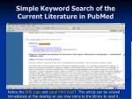 simple keyword search of the current literature in pubmed22