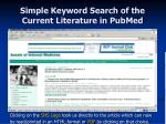 simple keyword search of the current literature in pubmed23