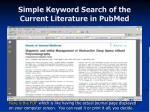 simple keyword search of the current literature in pubmed24