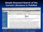 simple keyword search of the current literature in pubmed25