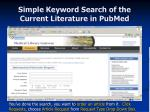 simple keyword search of the current literature in pubmed27
