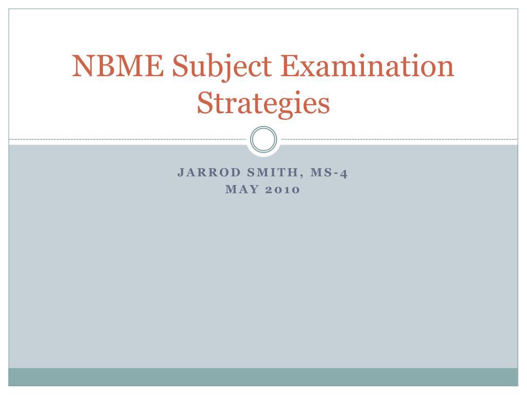 nbme subject examination strategies l.