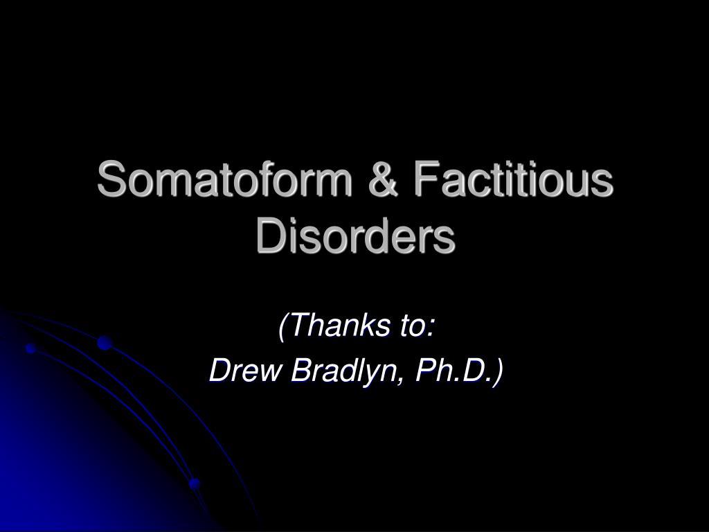 somatoform factitious disorders l.