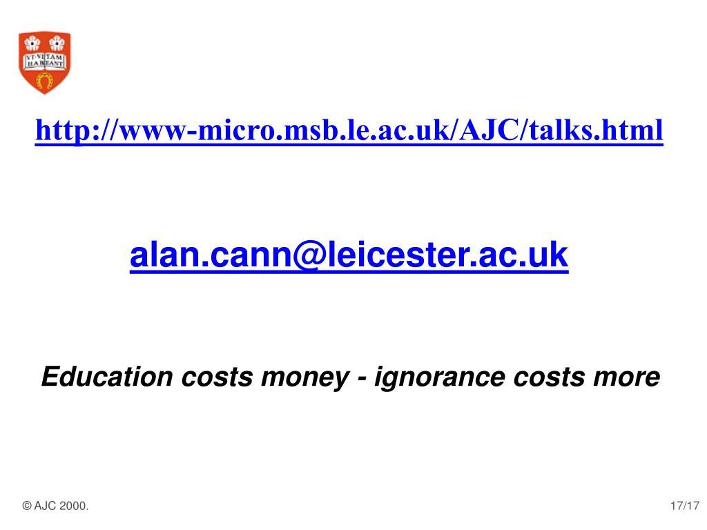 http://www-micro.msb.le.ac.uk/AJC/talks.html