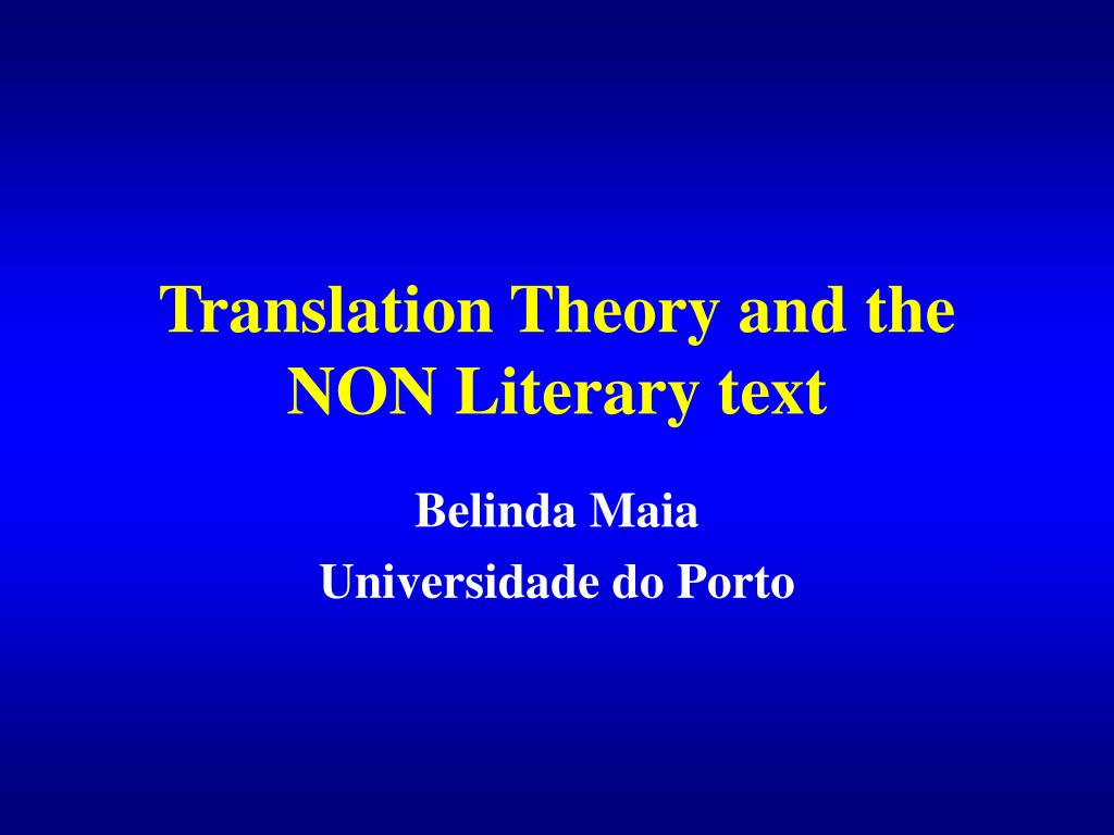 translation theory and the non l iterary text l.