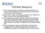 ios boot sequence