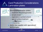 card production considerations lamination plates