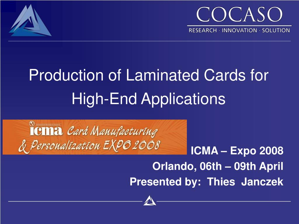 production of laminated cards for high end applications l.