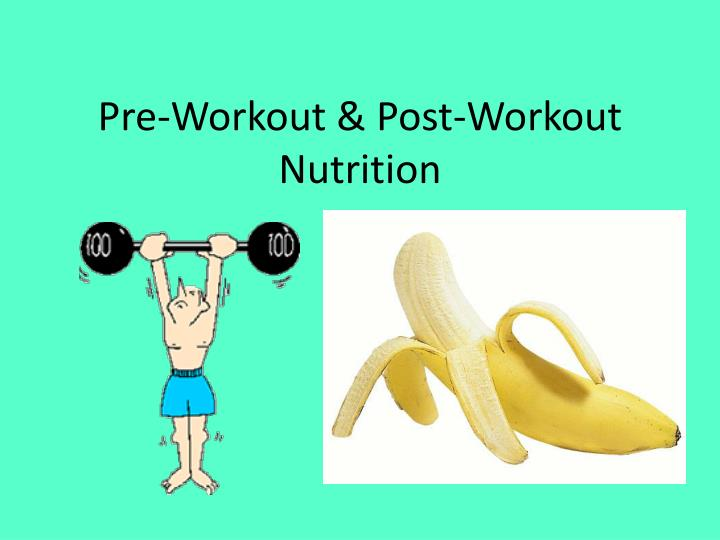 pre workout post workout nutrition n.