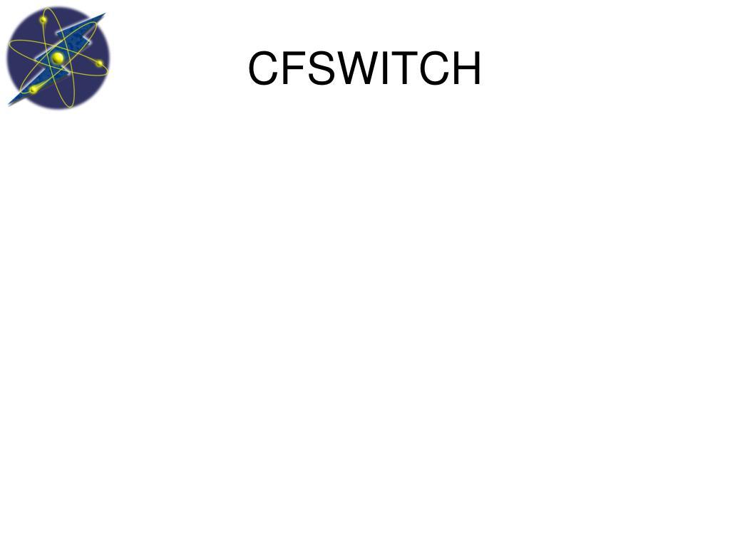 CFSWITCH