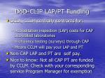 dod clip lap pt funding
