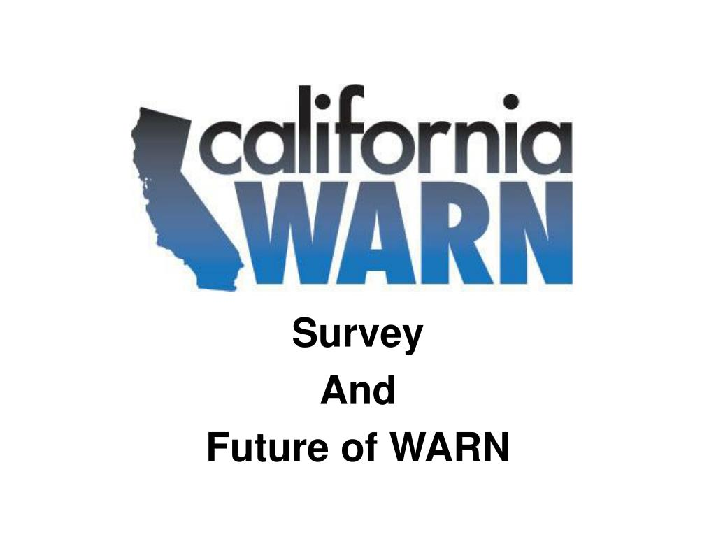 survey and future of warn l.
