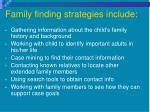 family finding strategies include