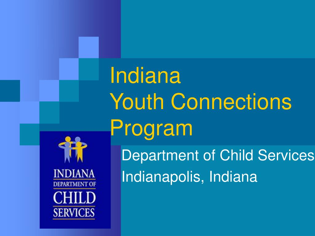 indiana youth connections program l.
