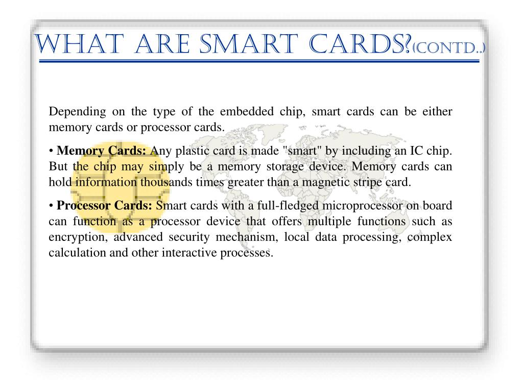 What Are smart cards?