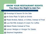 know your restaurant rights you have the right to ask for