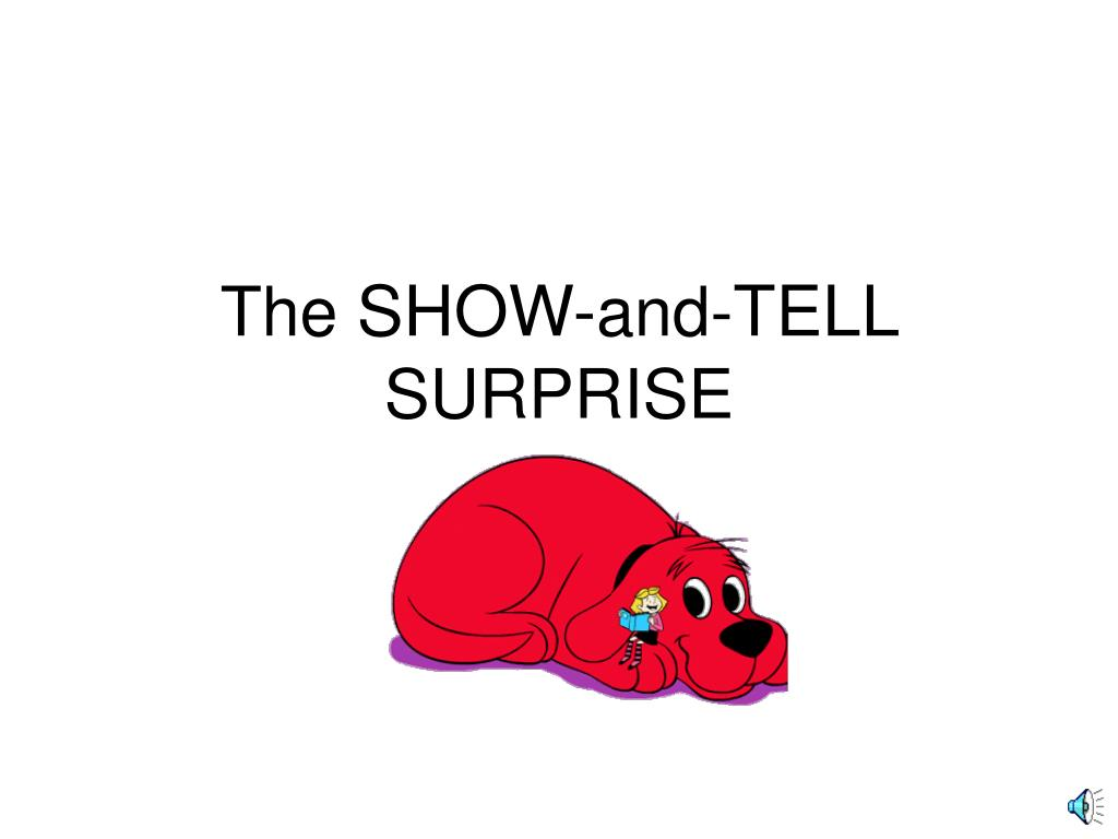 the show and tell surprise l.