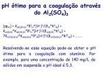 ph timo para a coagula o atrav s do al 2 so 4 3