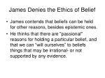 james denies the ethics of belief