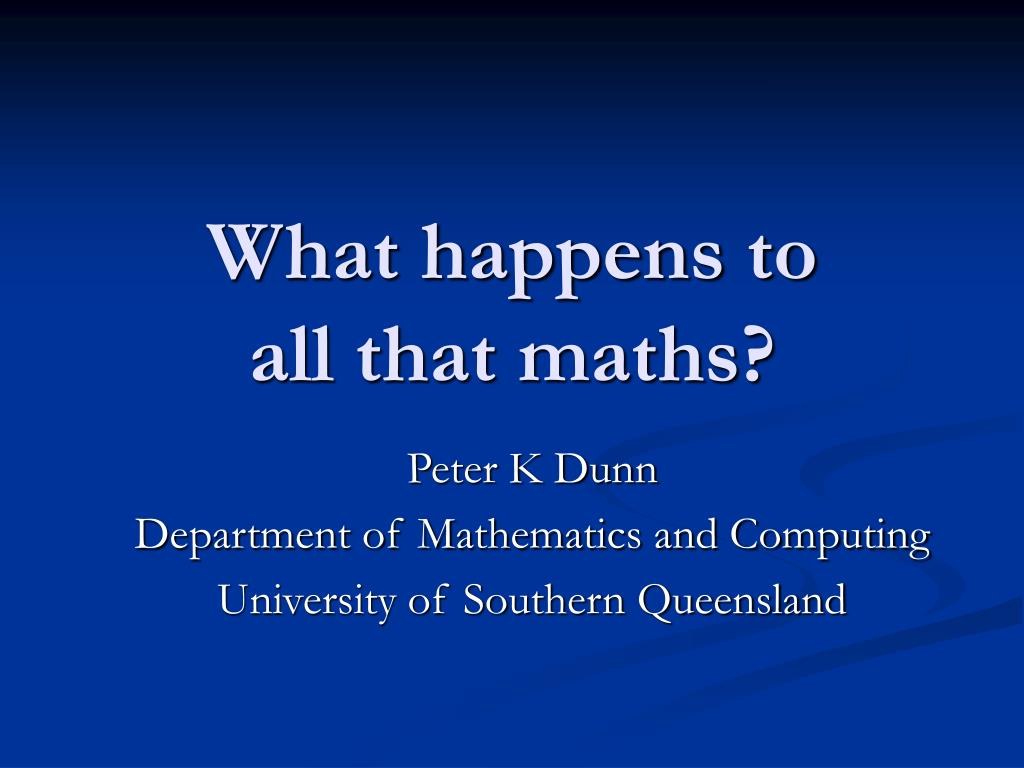 what happens to all that maths l.