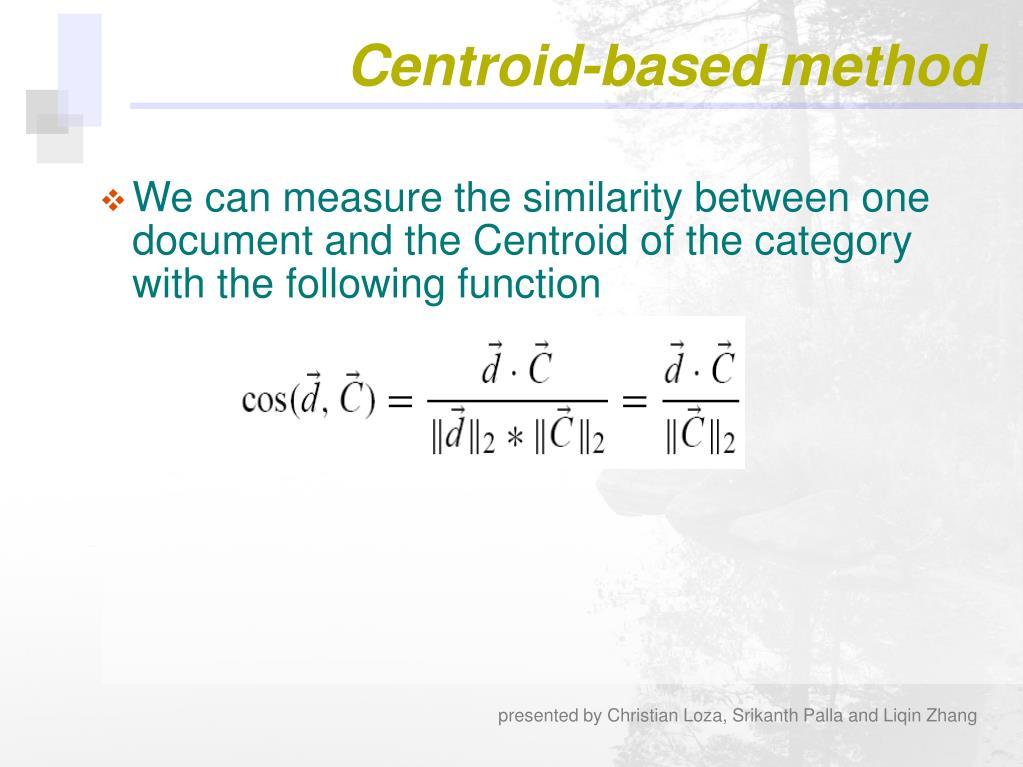 Centroid-based method