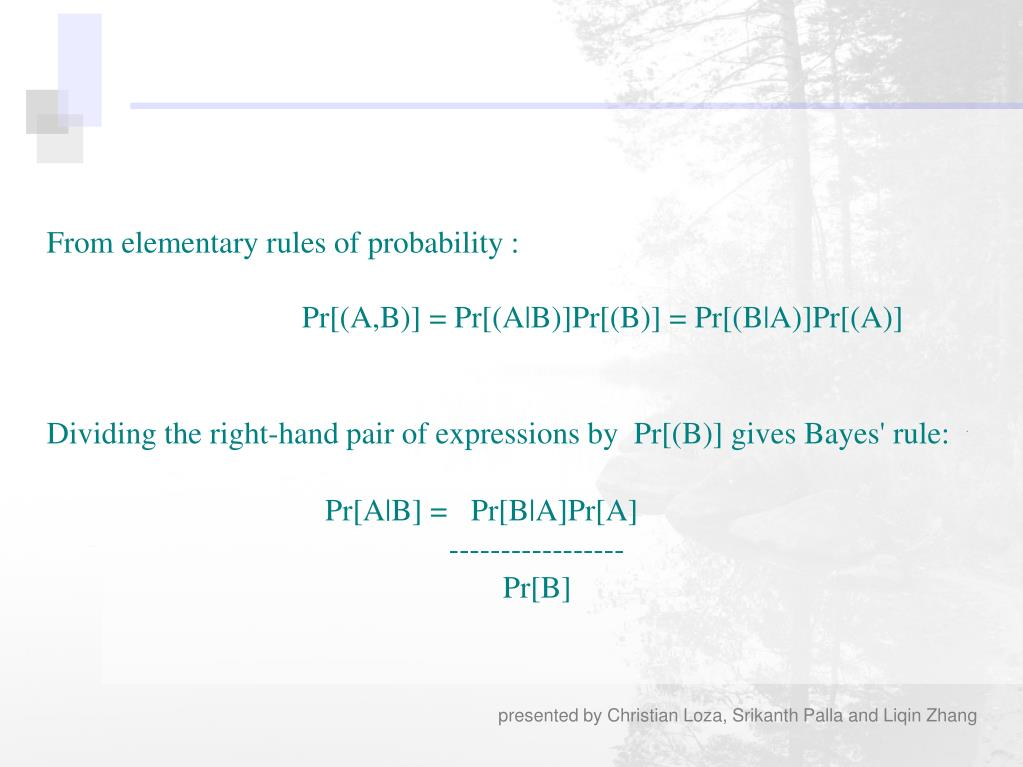 From elementary rules of probability :