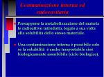 contaminazione interna ed endocavitaria