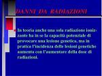 danni da radiazioni25