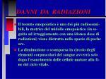 danni da radiazioni33