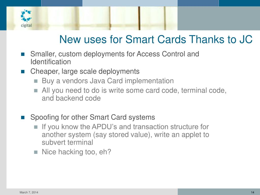 New uses for Smart Cards Thanks to JC