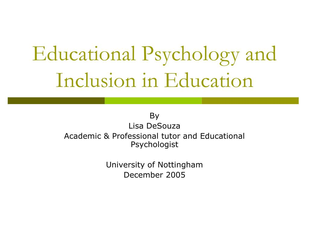 educational psychology and inclusion in education l.